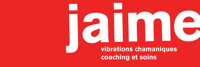 Jaime Vibrations Chamaniques